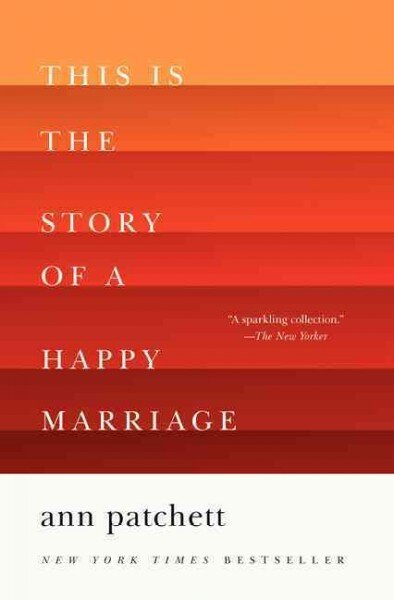 book review this is the story of a happy marriage by ann  this is the story of a happy marriage