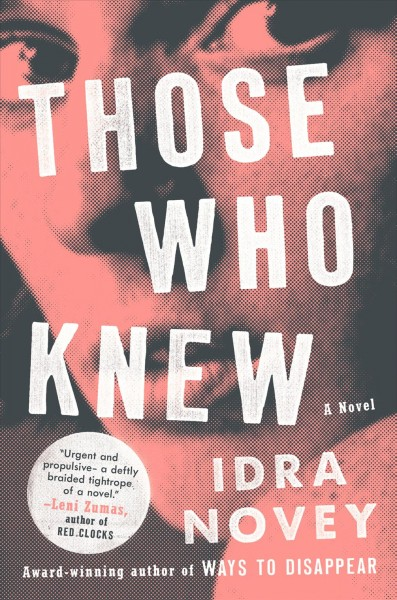 'Those Who Knew' Is An Explosive Moral Molotov Cocktail