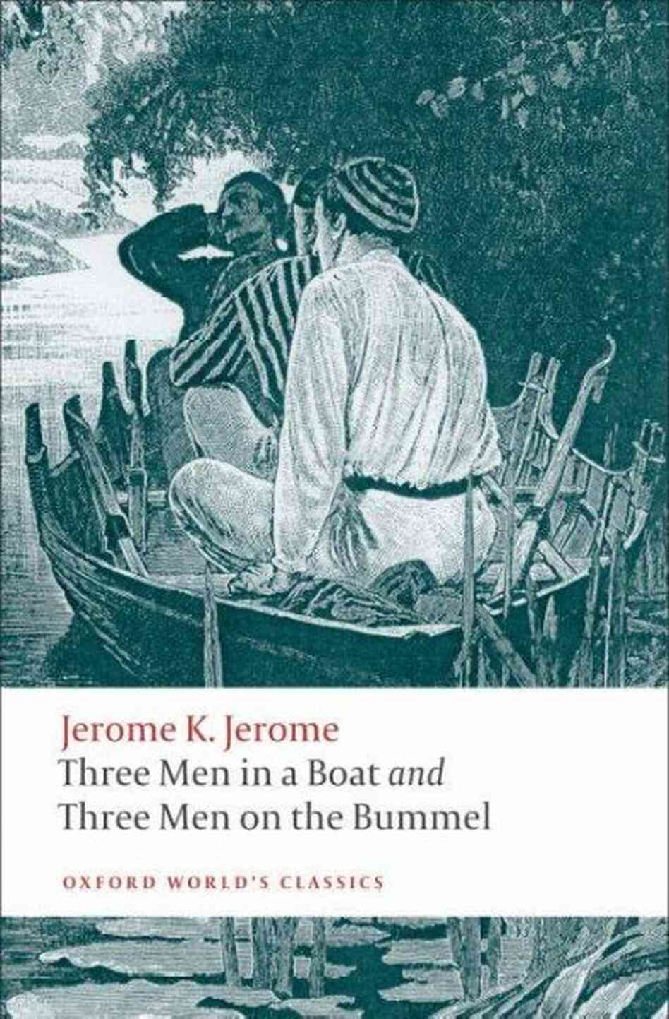 Three Men in a Boat; Three Men on the Bummel