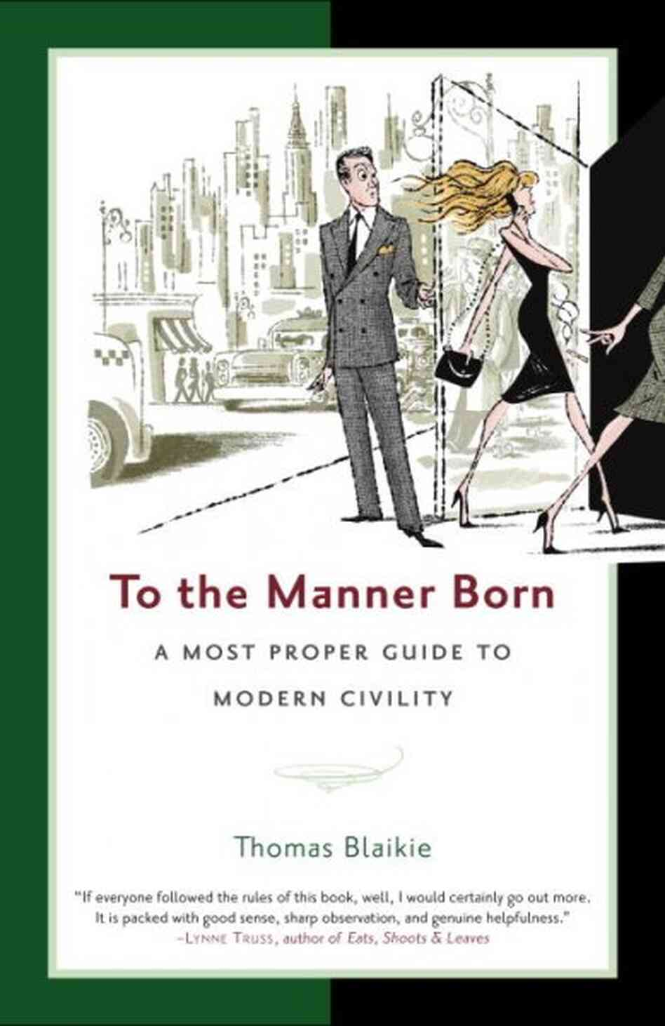 To the Manner Born