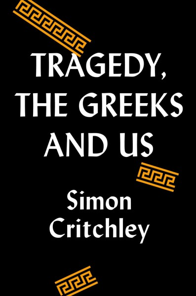'Tragedy, The Greeks, And Us' Examines How Classical Philosophers Saw Early Dramas