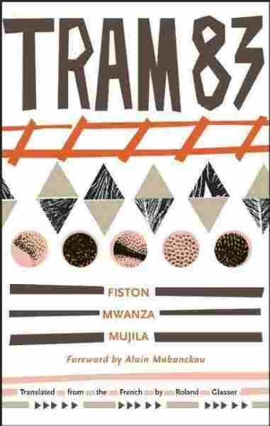 Tram 83, book cover