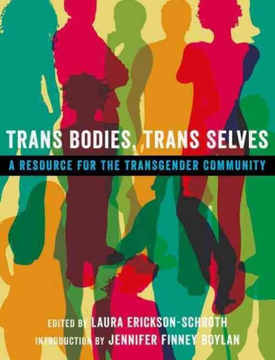 Trans Bodies, Trans Selves