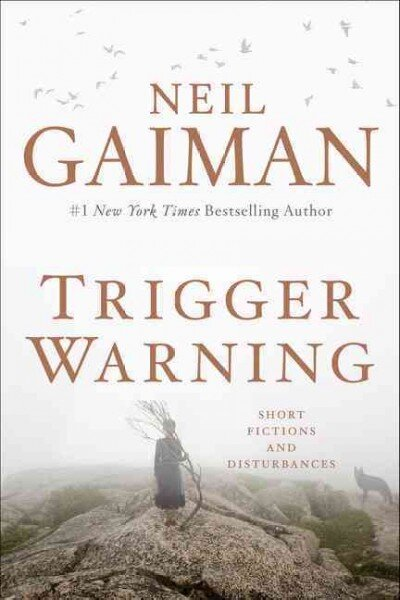 Neil Gaiman Is Back To Mess Up Your Dreams In 'Trigger Warning'