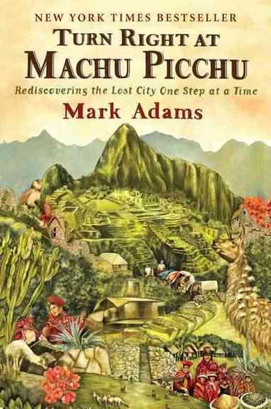 Turn Right at Machu Picchu