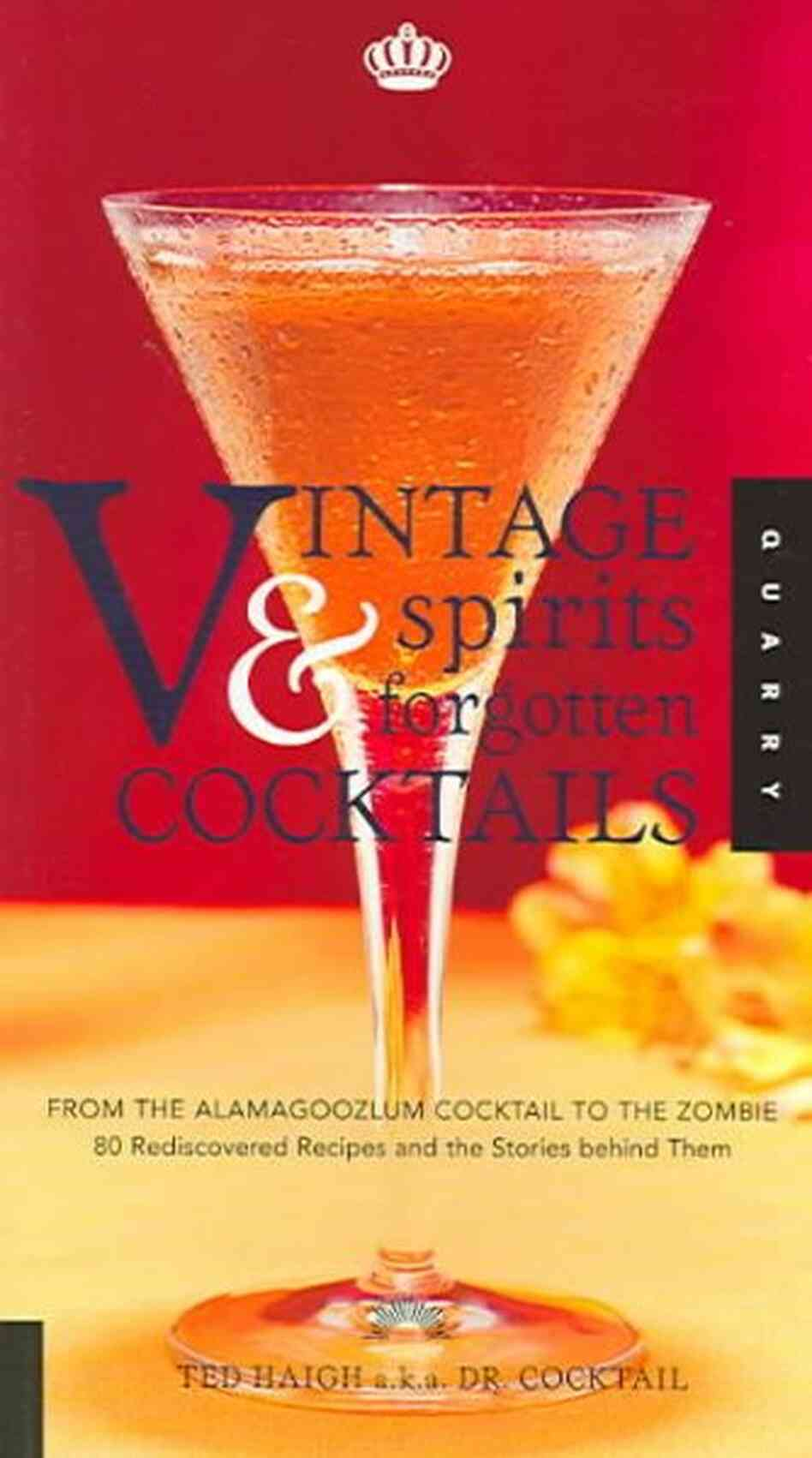 Vintage Spirits & Forgotten Cocktails