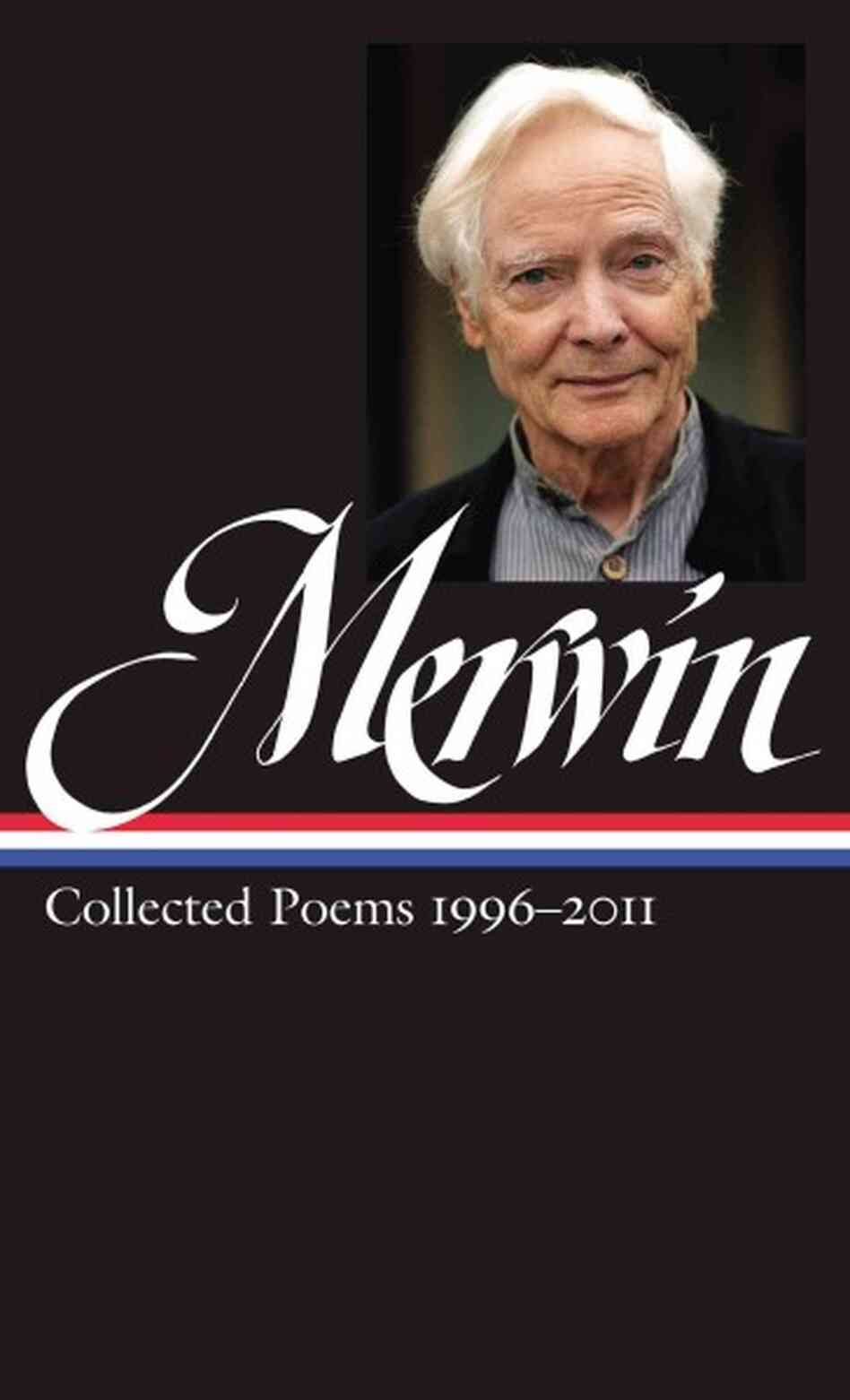 W. S. Merwin Collected Poems 1996-2011