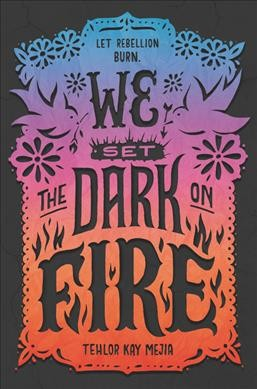 'We Set The Dark On Fire' Burns Bright