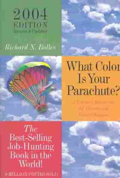 What Color Is Your Parachute?, 2004