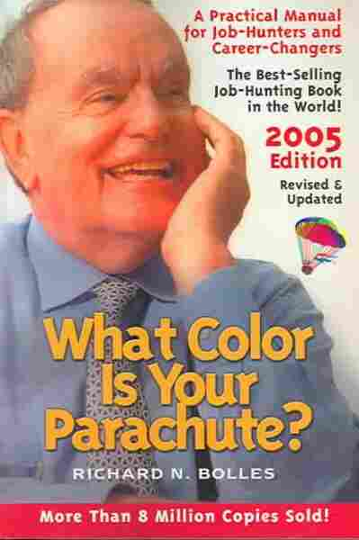 What Color Is Your Parachute? 2005