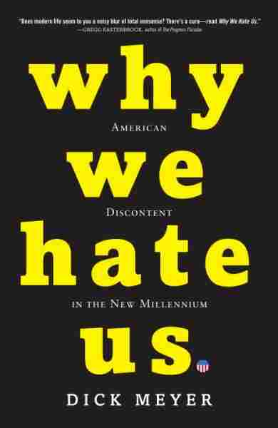 Why We Hate Us