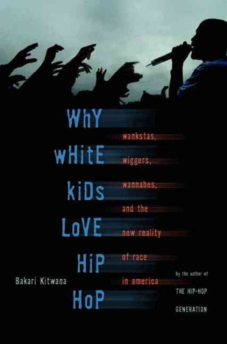Why White Kids Love Hip-Hop