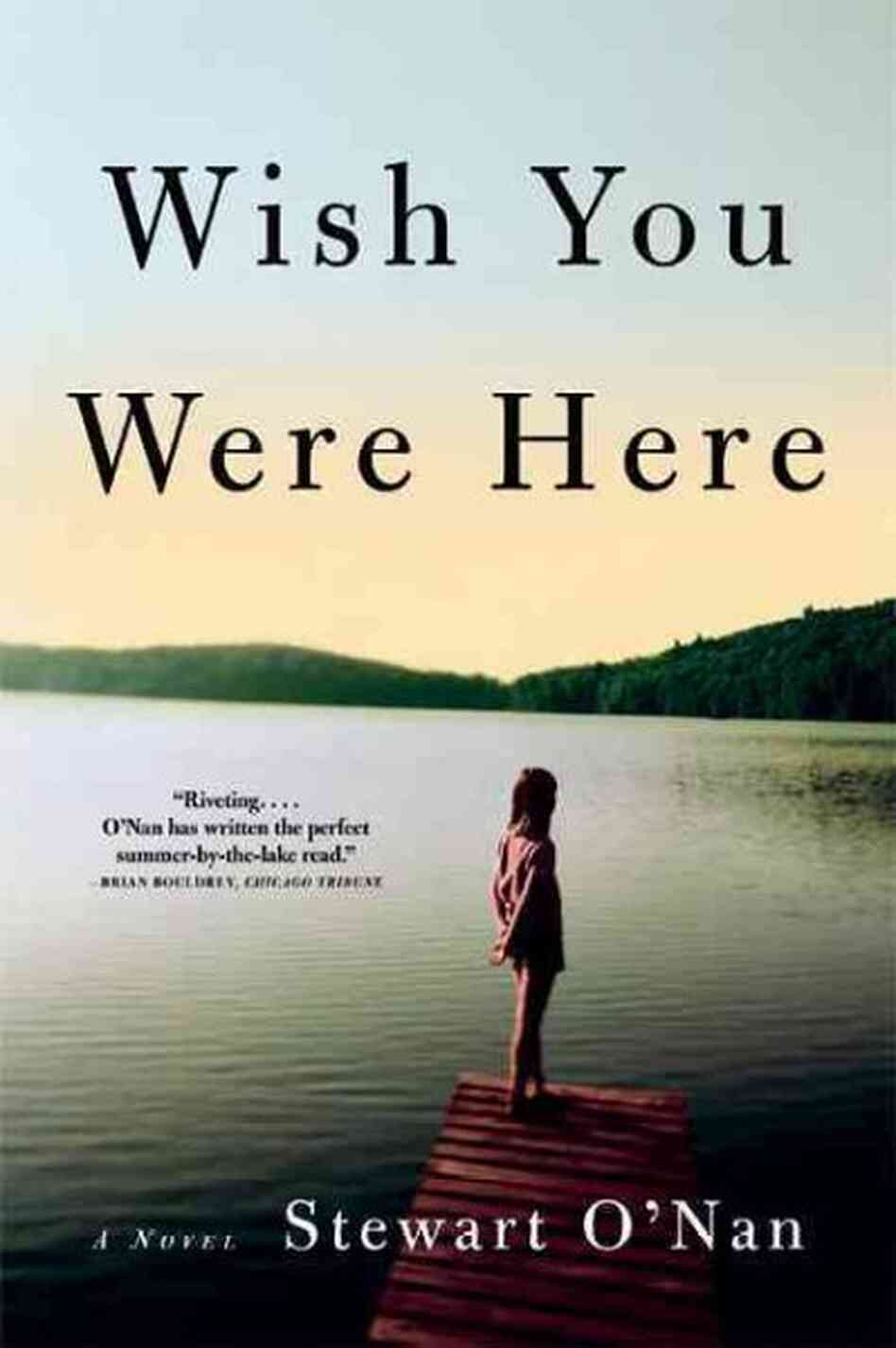 Wish You Were Here Mom Quotes: Stewart O'Nan: Getting Inside The Mind Of An 80-Year-Old