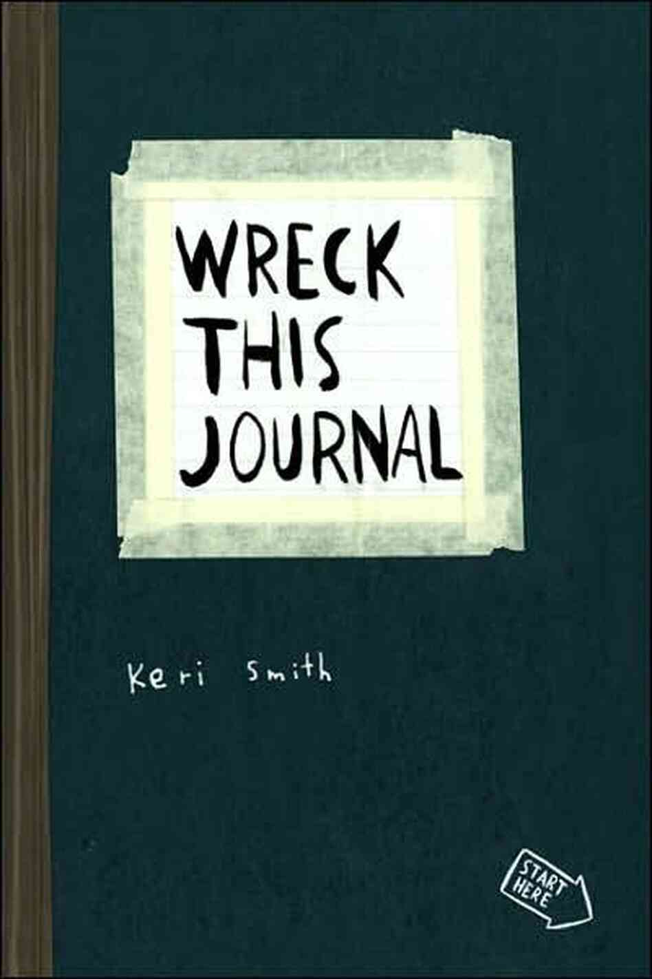 Wreck This Journal Book Cover Ideas : Wreck this journal npr