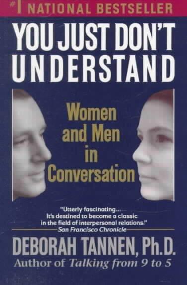 an analysis of deborah tannens book sex lies and conversation Deborah tannen: men and women in conversation is cross-cultural communication an excerpt from men and women in conversation: an analysis of gender styles in.