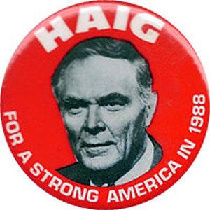 Haig for president button