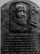 Henry Chadwick, baseball's preeminent pioneer writer for half a century, inventor of the box score,