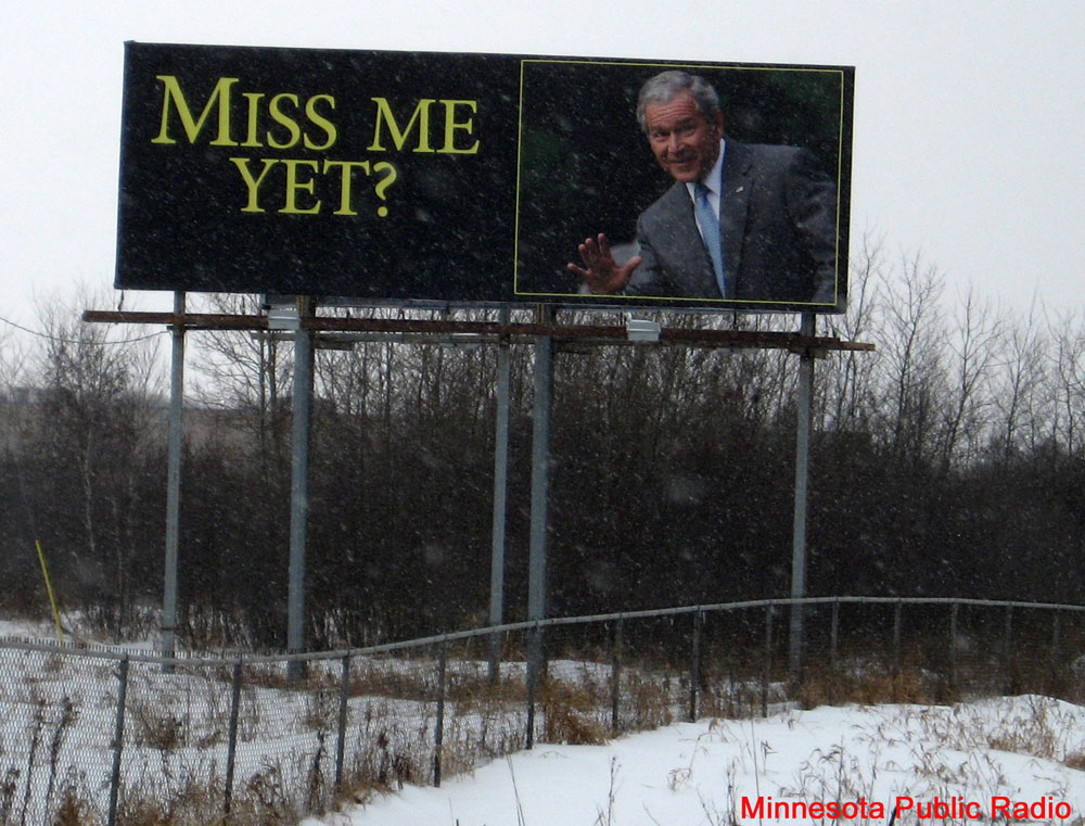 Miss Me Yet?' Billboard With Photo Of Bush Is Real; Not An Internet Trick :  The Two-Way : NPR