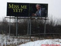 George Bush Miss Me Yet? Billboard Is Real