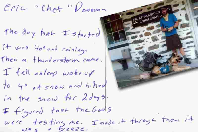 """The day that I started it was 40 degrees and raining. Then a thunderstorm came. I fell asleep woke up to 4 inches of snow and hiked in the snow for 2 days. I figured that the Gods were testing me. I made it through then it was a breeze. Eric """"Chef"""" Donovan, Georgia"""