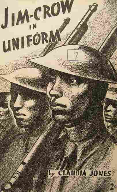 The cover of Jim Crow in Uniform by Claudia Jones, 1940