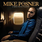 Mike Posner's 31 Minutes To Takeoff