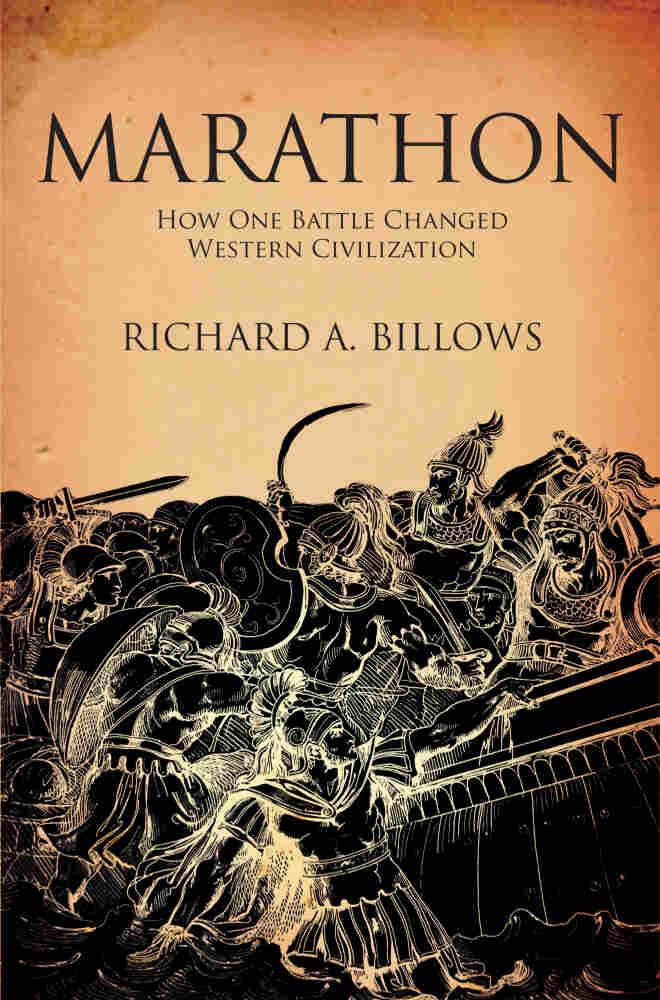 Marathon: The Battle That Changed Western Civilization