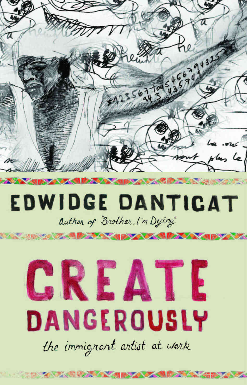 An image from the book cover of 'Create Dangerously'