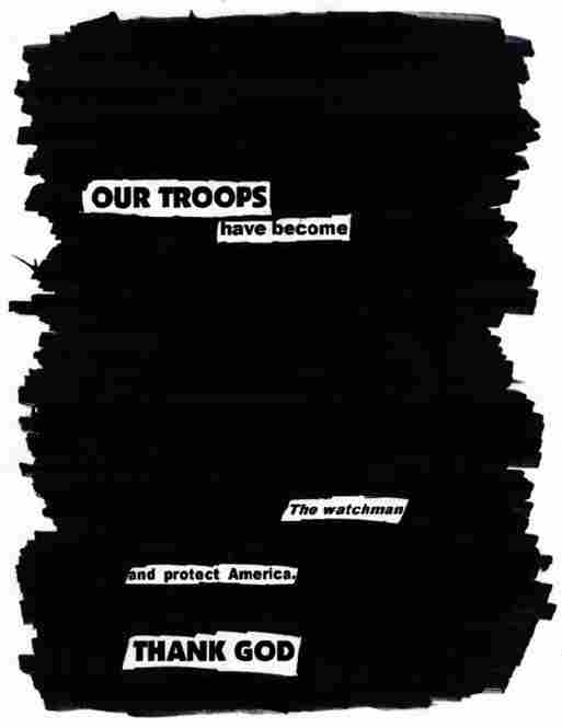The resulting poem: OUR TROOPS / Have become / The watchmen / And protect America. / THANK GOD.