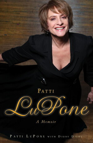 Cover of 'Patti LuPone: A Memoir'