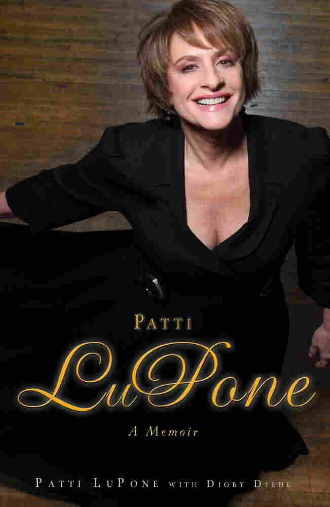 Cover of 'Patti LuPone: A Memoir'