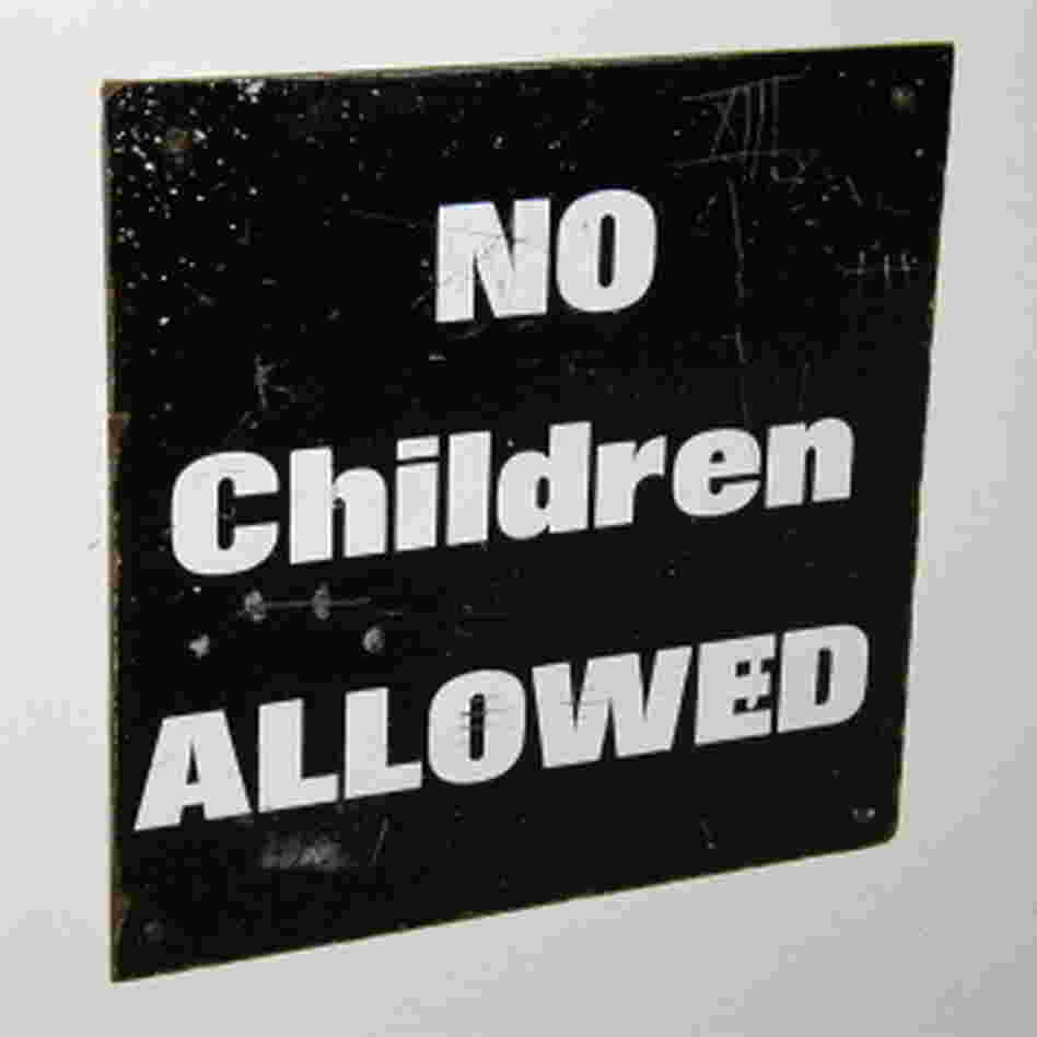 Sign reads: No children allowed.