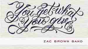 'You Get What You Give' by Zac Brown Band