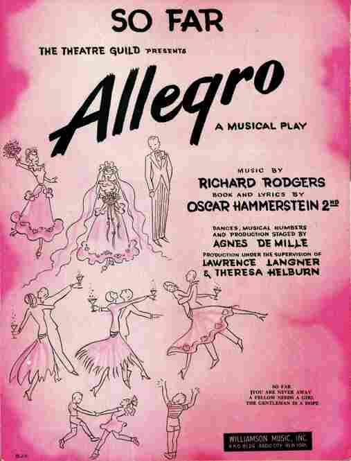 Rodgers & Hammerstein's Allegro was a commercial failure, but one that taught Hammerstein II a great deal about what makes a good show.