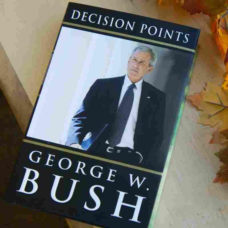 'Decision Points,' a memoir by former President George W. Bush.