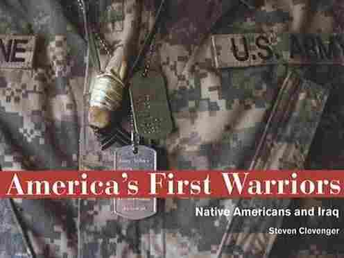 'America's First Warriors: Native Americans and Iraq'
