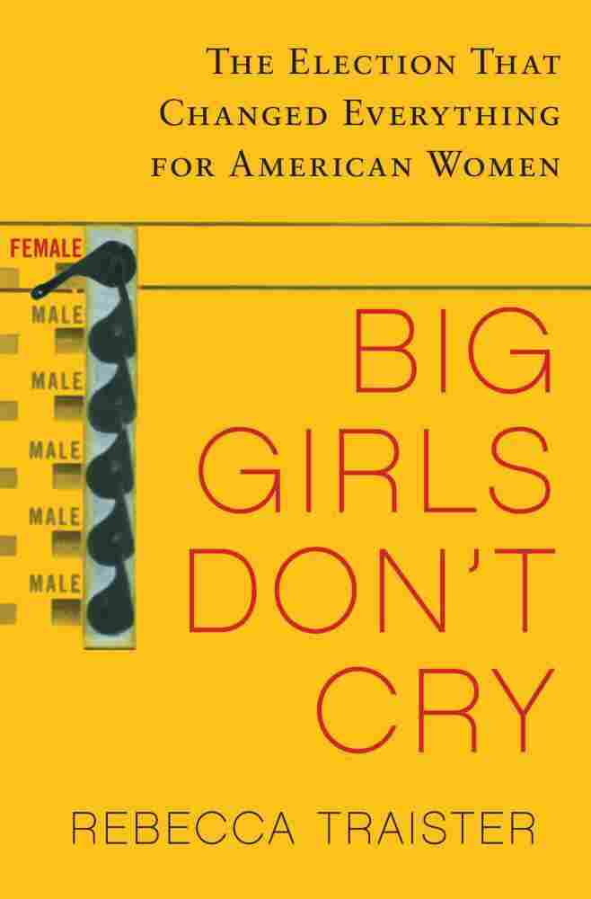 Big Girls Don't Cry