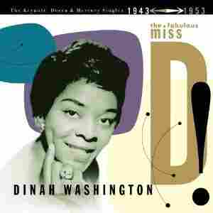 Dinah Washington's 'The Fabulous Miss D! The Keynote, Decca and Mercury Singles'
