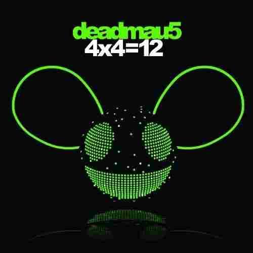 '4x4=12' by Deadmau5