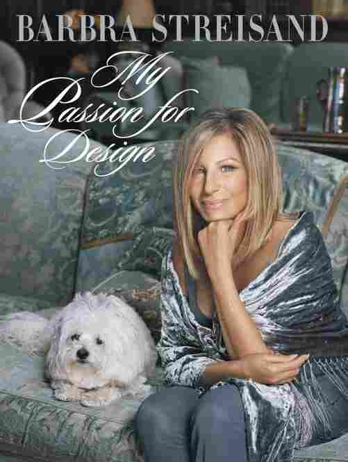 Barbra Streisand is featured on the book cover for My Passion for Design.