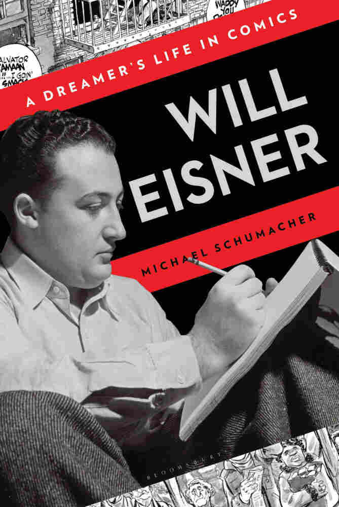 Cover of Will Eisner: A Dreamer's Life in Comics