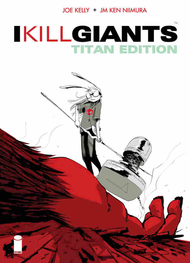 Cover of I Kill Giants Titan Edition