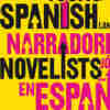 The New Literary Stars Of Spain And Latin America