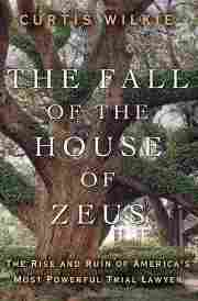 """Cover of """"The Fall of the House of Zeus"""" by Curtis Wilkie."""