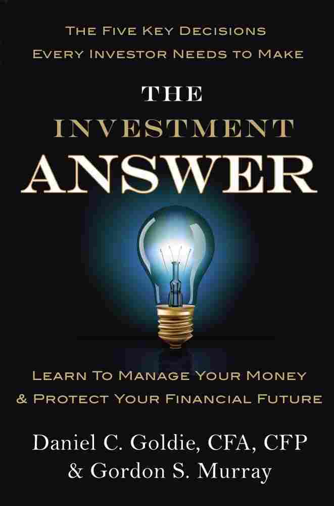 Excerpt of 'The Investment Answer'