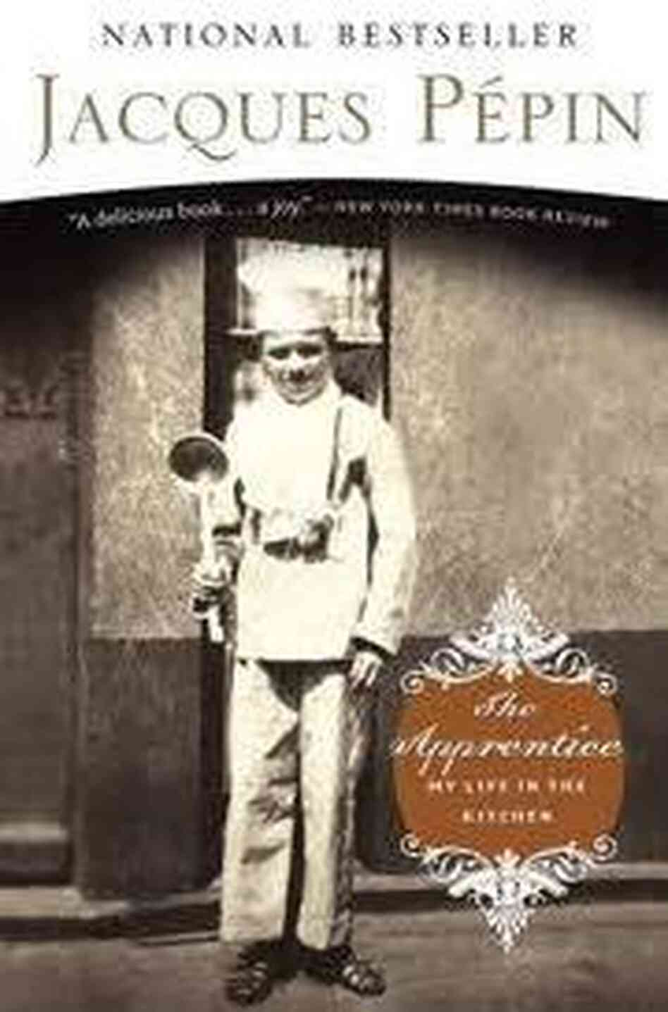 Cover of 'The Apprentice' by Jacques Pepin.
