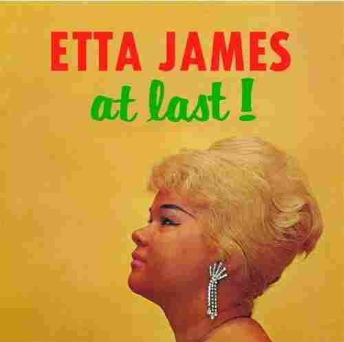 'At Last!' by Etta James