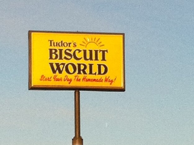 Tudor's Biscuit World sign.