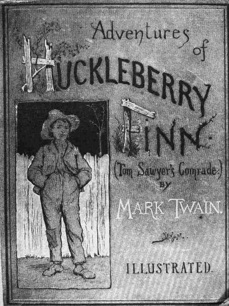 Cover of the book 'Adventures of Huckleberry Finn (Tom Sawyer's Comrade)' by Mark Twain (Samuel Clemens), 1884.
