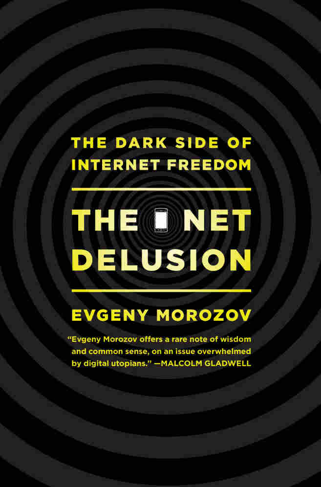 Cover of 'The Net Delusion'